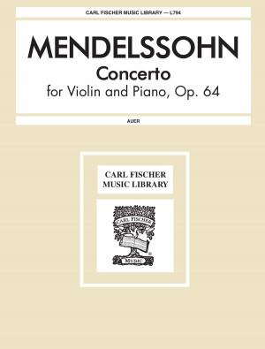 Mendelssohn: Violinkonzert e-Moll op. 64