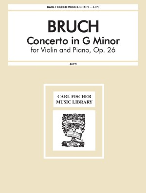 Bruch: Concerto No.1, Op.26 in G minor (ed. L.Auer)