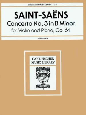 Saint-Saëns: Concerto No.3, Op.61 in B minor (rev. H.Schradieck)