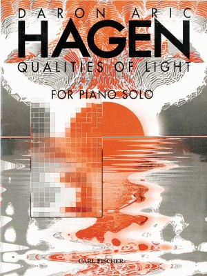 Daron Aric Hagen: Qualities Of Light