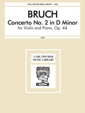 Max Bruch: Concerto No.2 In D Minor