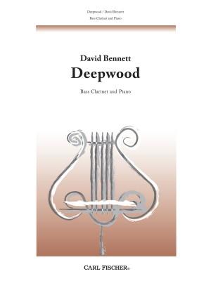 David Bennett: Deepwood