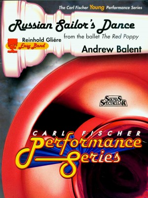 Reinhold Glière: Russian Sailor's Dance from the ballet Red Poppy