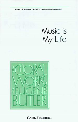 Eugene Butler: Music Is My Life