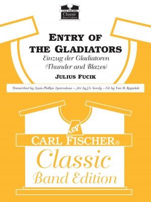Julius Fucik: Entry Of The Gladiators