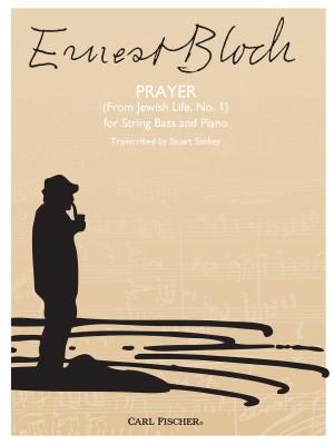 Ernest Bloch: Prayer [No. I From 'Jewish Life']