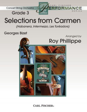 Georges Bizet: Selections From Carmen
