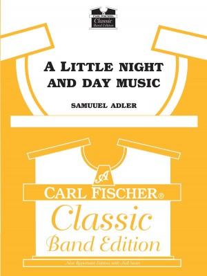 Samuel Adler: A Little Night and Day Music