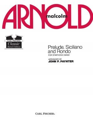 Malcolm Arnold: Prelude, Siciliano, and Rhondo