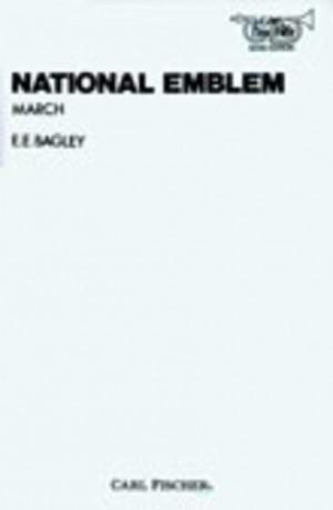 Ed E. Bagley: National Emblem (March)