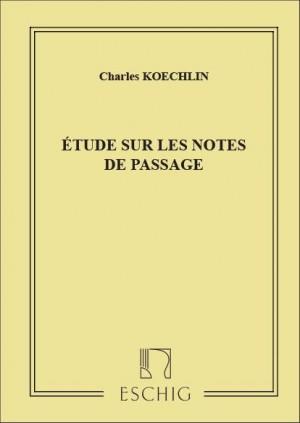 Koechlin: Etude sur les Notes de Passage