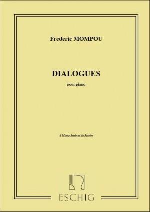 Mompou, F: Dialogues