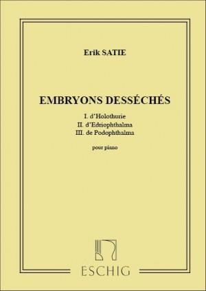 Satie: Embryons desséchés