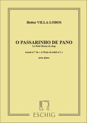 Villa-Lobos: O Passarinho de Panno (A Próle do Bébé Vol.2, No.7)