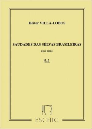 Villa-Lobos: Saudades das Selvas brasilieras
