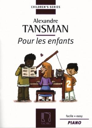 Tansman: Pour les Enfants Vol.1