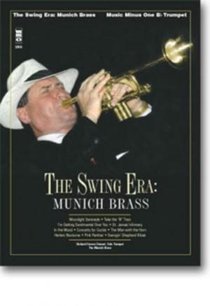 Steuart, R: The Swing Era Munich Brass
