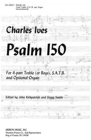 Ives: Psalm 150 (Crit.Ed.)