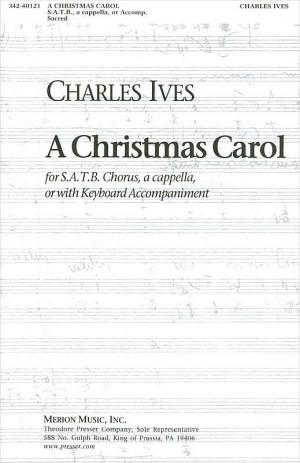 Ives: A Christmas Carol