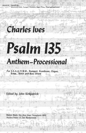 Ives: Psalm 135 (Crit.Ed.)