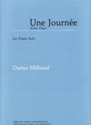 Milhaud: Une Journée Op.269