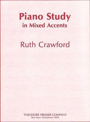 Crawford Seeger: Piano Study in mixed Accents