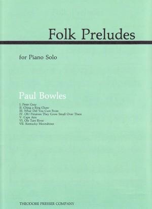 Bowles: Folk Preludes
