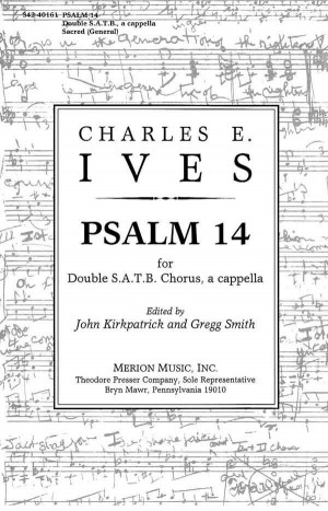 Ives: Psalm 14 (Crit.Ed.)