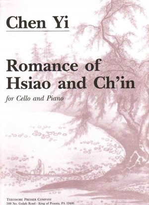 Chen Yi: Romance of Hsiao and Ch'in