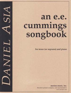 Asia Daniel An E E Cummings Songbook Tenor Or Soprano & Piano Book