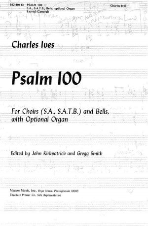 Ives: Psalm 100 (Crit.Ed.)