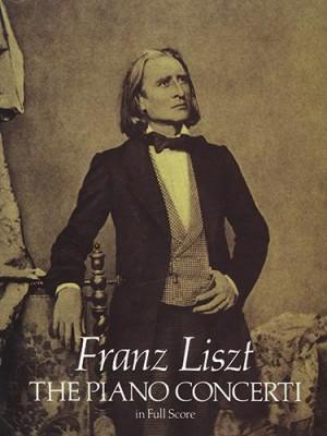 Franz Liszt: The Piano Concerti - Full Score