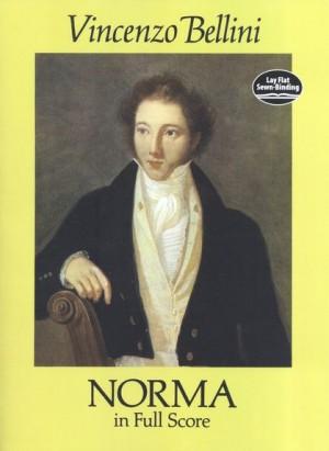 Vincenzo Bellini: Norma In Full Score