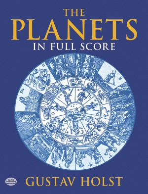 Gustav Holst: The Planets