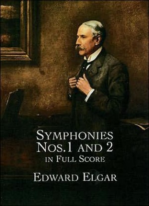 Edward Elgar: Symphonies Nos. 1 And 2