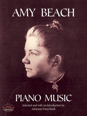 Amy Marcy Beach: Amy Beach Piano Music