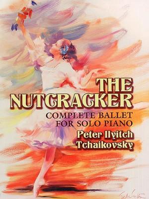 Pyotr Ilyich Tchaikovsky: The Nutcracker - Complete Ballet For Solo Piano