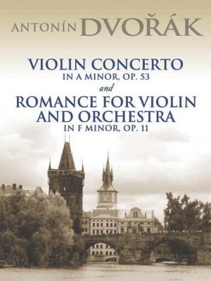 Antonín Dvořák: Violin Concerto In A Minor Op.53