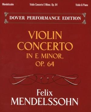 Felix Mendelssohn Bartholdy: Violin Concerto In E Minor Op.64