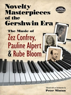 Rube Bloom_Zez Confrey_Pauline Alpert: Novelty Masterpieces Of The Gershwin Era