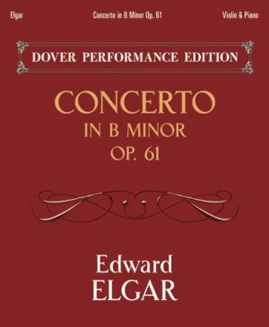 Elgar: Concerto In B Minor Op. 61