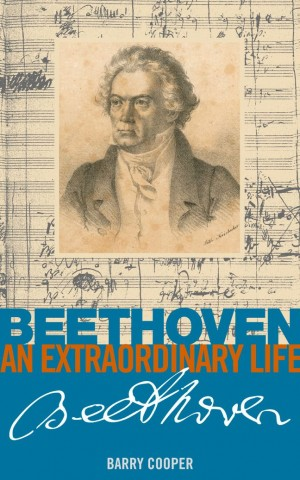 Beethoven - An Extraordinary Life