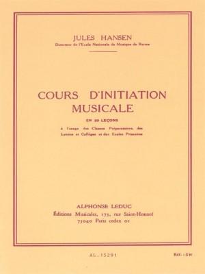 Jules Hansen: Cours Dinitiation Musicale en 20 Lecons Cle de Sol