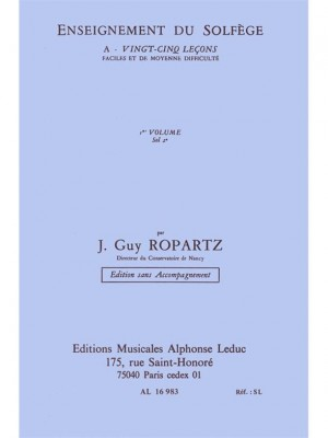 Joseph Guy Ropartz: Ropartz 25 Lecons de Solfege vol. 1 Cle de Sol