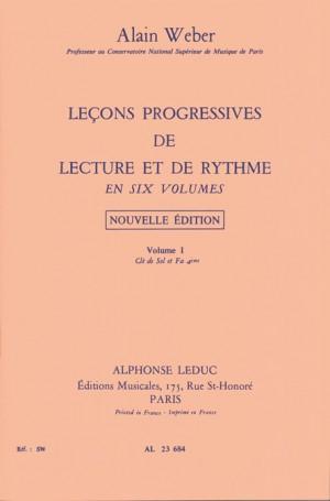 Alain Weber: Leçons Progressives de Lecture et de Rythme Vol 1