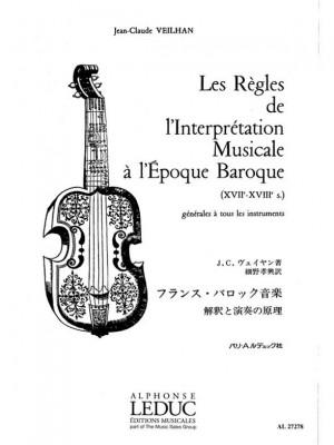 Jean Claude Veilhan: Les Règles de l'Interprétation Musicale