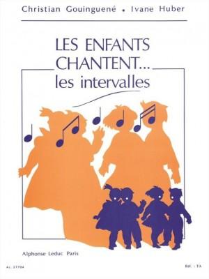 Huber_Christian Gouinguené: The Children Sing...the intervals
