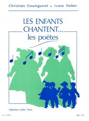 Christian Gouinguené: The Children Sing...the poets