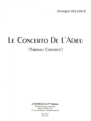 Georges Delerue: Le Concerto De L'Adieu 'Farewell Concerto'