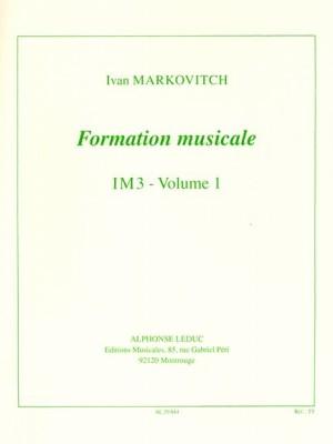 Markovitch: Formation Musicale im3 Volume 1